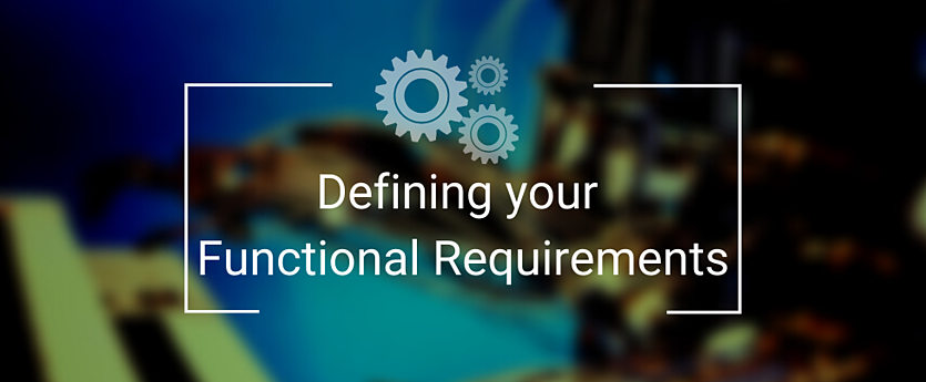 Defining your Functional Requirements